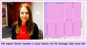 Genie Taddeo is the KW agent liaison for PR Garage Sale area #15